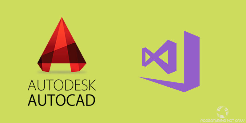 Autocad & Visual Studio